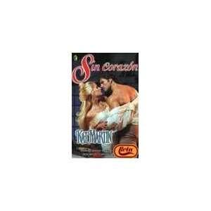 Sin corazón (9788466616294) Kat Martin Books