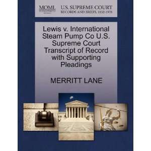Lewis v. International Steam Pump Co U.S. Supreme Court
