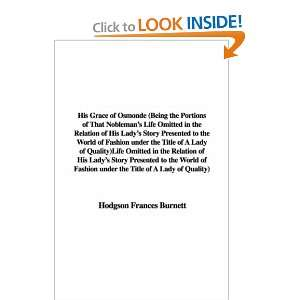 of A Lady of Quality) (9781428047655): Hodgson Frances Burnett: Books