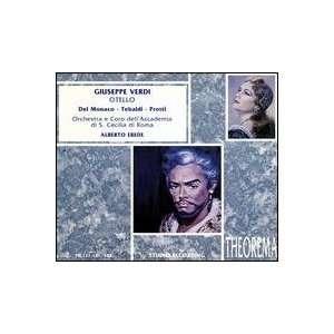 Otello: Verdi, Monaco, Tebaldi, Protti, Ribacchi: Music