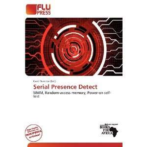 Serial Presence Detect (9786200915948): Gerd Numitor: Books