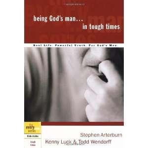 Man in Tough Times (Every Man) [Paperback] Stephen Arterburn Books