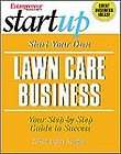 Start Your Own Lawn Care Business (Entrepreneur Magazines Start Up)