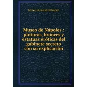 Museo de Nápoles  pinturas, bronces y estatuas