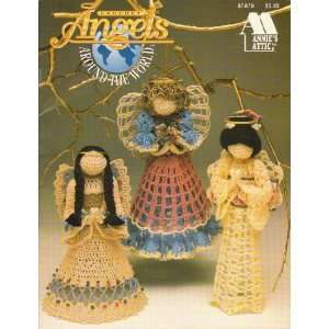 Crochet Angels Around The World (87A79) Annie Potter Books