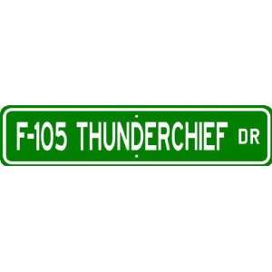 F 105 F105 THUNDERCHIEF Street Sign   High Quality