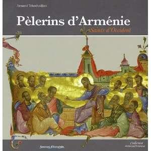 pelerins darmenie saints doccident (9782952731874