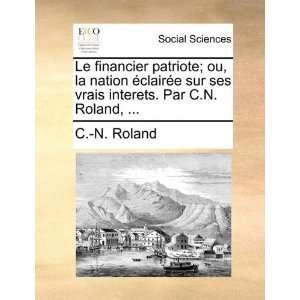 Le financier patriote; ou, la nation éclairée sur ses