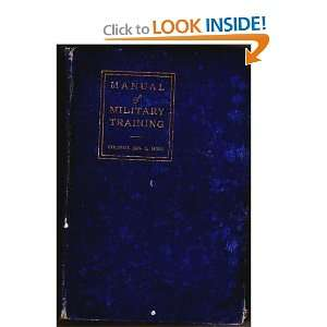Manual of military training James Alfred Moss Books