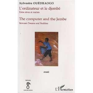 entre reves et realites (9782747556361): Sylvestre Ouedraogo: Books