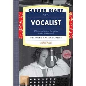 Vocalist Gardners Guide Series (9781589650374) Nikki Rich Books