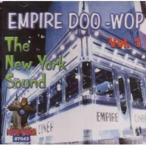 Vol. 1 New York Sound Empire Doo Wop Music