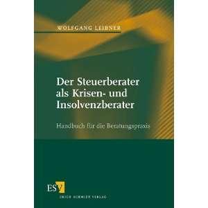 Krisen  und Insolvenzberaer. (9783503074945) Wolfgang Leibner Books