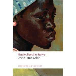 Uncle Toms Cabin [UNCLE TOMS CABIN]: Books
