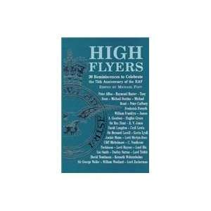 High Flyers 30 Reminiscences to Celebrate the 75th