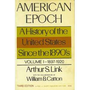 States Since the 1890s: Arthur Stanley Link, William B. Catton: Books