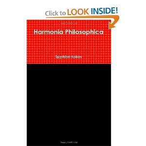 Harmonia Philosophica (9781446118726) Spyridon Kakos Books