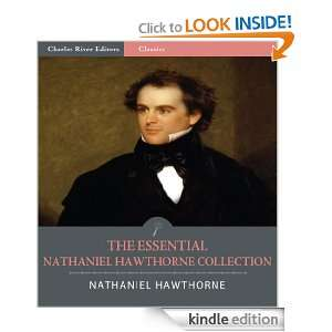 The Essential Collection of Nathaniel Hawthornes Works The Scarlet