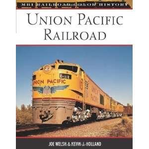 Union Pacific Railroad (MBI Railroad Color History