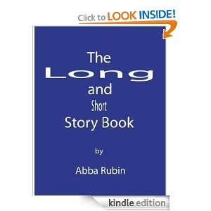 The Long and Short Story Book Abba Rubin  Kindle Store