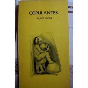 Copulantes (Coleccion de Poesia) Rafael Catala  Books