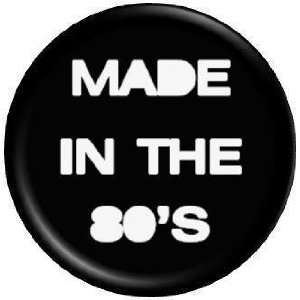 the 80s PINBACK BUTTON 1.25 Pin / Badge Eighties 1980s Retro Fashion