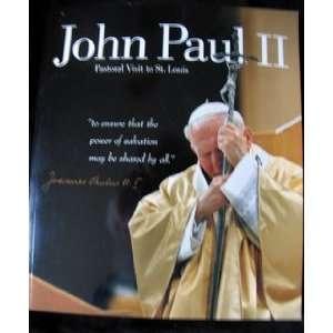 Pope John Paul II Pastoral Visit to St. Louis Books
