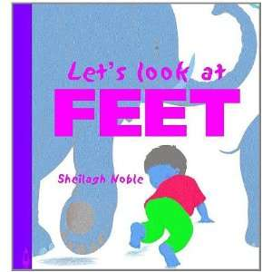 Feet (Lets Look At(Smart Apple Media)) (9781583404928