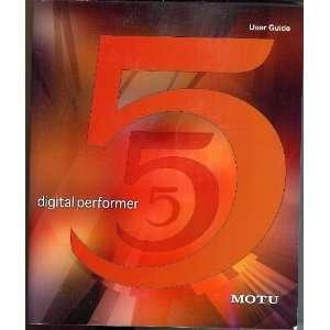 Digital Performer 5 User Guide Mark of the Unicorn Books