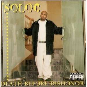 Death Before Dishonor: Soloc: Music