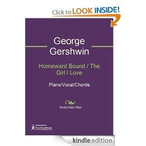Homeward Bound / The Girl I Love Sheet Music George Gershwin, Ira