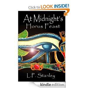 At Midnights Horus Feast L.P. Stanley  Kindle Store