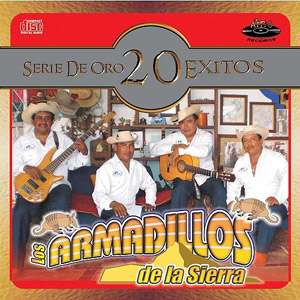 Serie De Oro 20 Exitos, Los Armadillos De La Sierra Latin