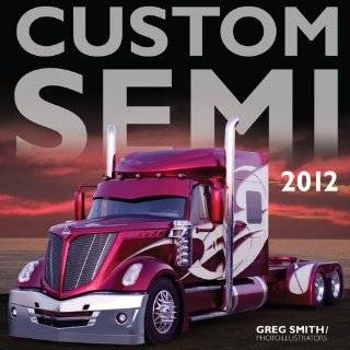 Custom Semi Trucks 2 (9780760327142) Bette S. Garber