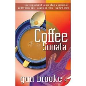 Coffee Sonata [Paperback] Gun Brooke Books
