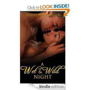 wet & wild night Nicole MacDonald  Kindle Store