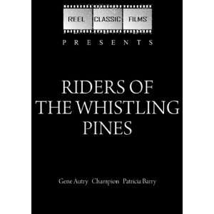 Riders of the Whistling Pines (1949): Gene Autry, Champion