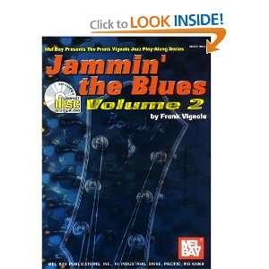 the Blues Volume 2 Book/CD Set (9780786634408) Frank Vignola Books