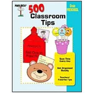 500 Classroom Tips Preschool: Toys & Games