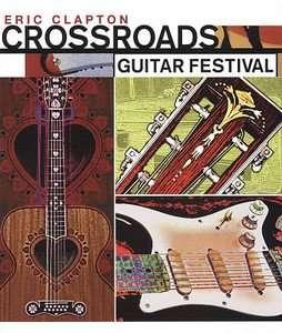 Eric Clapton   Crossroads Guitar Festival DVD, 2010, 2 Disc Set, Super