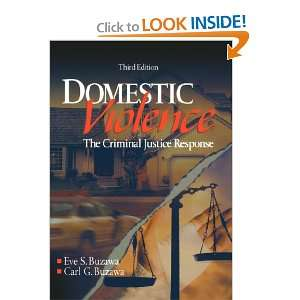 Domestic Violence: The Criminal Justice Response (9780761924470): Eve
