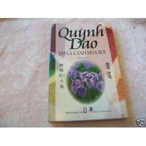 EM LA CANH HOA ROI   TRUYEN TIEU THUYET QUYNH DAO (VIETNAMESE BOOK)