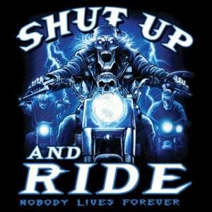 048 Shut Up & Ride Biker Heat Transfer T Shirt Iron On