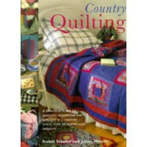 Country Quilting (9781860352430) J J WILSON I STANLEY Books