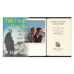 Tibet Is My Country (9789997547682) T.J. Norbu Books