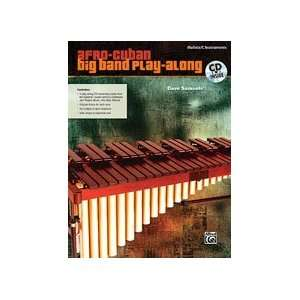 Afro Cuban Big Band Play Along for Mallets   Bk+CD