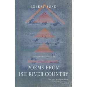 Collected Poems and Translations [Paperback] Robert Sund Books