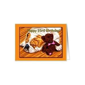 93rd Birthday, sleeping Bulldog with teddy bear Card Toys & Games