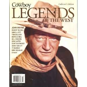 American Cowboy   Legends Of the West Magazine. Collectors Edition