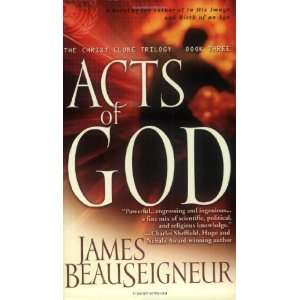 Acts of God The Christ Clone Trilogy, Book Three [Mass Market